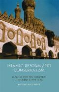 Islamic Reform and Conservatism: Al-Azhar and the Evolution of Modern Sunni Islam