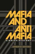 Mafia and Antimafia: A Brief History