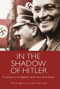 In the Shadow of Hitler: Personalities of the Right in Central and Eastern Europe