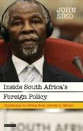 Inside South Africa's Foreign Policy: Diplomacy in Africa from Smuts to Mbeki
