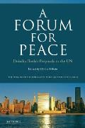 A Forum for Peace: Daisaku Ikeda's Proposals to the UN