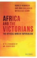 Africa and the Victorians: The Official Mind of Imperialism