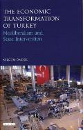The Economic Transformation of Turkey: Neoliberalism and State Intervention