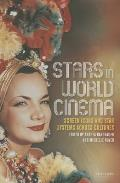 Stars in World Cinema: Screen Icons and Star Systems Across Cultures