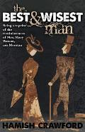 Best and Wisest Man - Being a Reprint of the Reminiscences of Mrs. Mary Watson, Nee Morstan