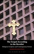 Gospel According to the Novelist Religious Scripture in Contemporary Fiction
