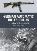 German Automatic Rifles 1941–45