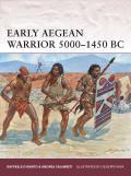 Early Aegean Warrior 3000 1450 BC