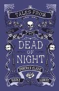Tales from the Dead of Night: Thirteen Classic Ghost Stories