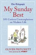 My Sunday Best: 101 Curious Contemplations on Modern Life - The Telegraph