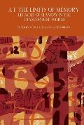 At the Limits of Memory: Legacies of Slavery in the Francophone World
