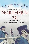 Northern 'q': The History of Royal Air Force, Leuchars