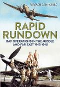 Rapid Rundown: RAF Operations in the Middle and Far East, 1945-1948