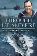 Through Ice and Fire: A Russian Arctic Convoy Diary, 1942