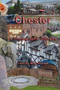 Chester a Photographic Glimpse