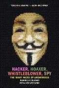 Hacker Hoaxer Whistleblower Spy...