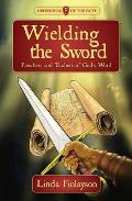 Wielding the Sword: Preachers and Teachers of God's Word