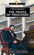 Charles Spurgeon: Prince of Preachers