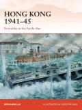 Hong Kong 1941-45: First Strike in the Pacific War