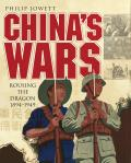 Chinas Wars Rousing the Dragon 1894 1949