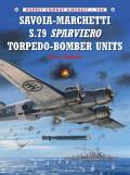 Savoia Marchetti S79 Sparviero Torpedo Bomber Units