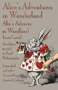 Alice's Adventures in Wonderland: An Edition Printed in Nspel Orthography