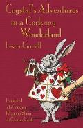 Crystal's Adventures in a Cockney Wonderland: Alice's Adventures in Wonderland in Cockey Rhyming Slang