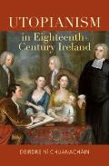 Utopianism in Eighteenth-Century Ireland