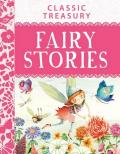 Classic Treasury Fairy Stories A Perfect Story Time Book to Read to Young Kids