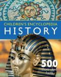Children's Encyclopedia - History: Overflowing with 500 Incredible Facts, Fascinating Informati