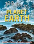 100 Facts Planet Earth: Siscover Eberything You Need to Know about Planet Earth