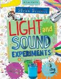 Super Science Light and Sound Experiments: 10 Amazing Experiments with Step-By-Step Photographs