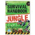 Survival Handbook - Jungle: Could You Get Out Alive?