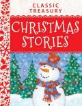 Classic Treasury Christmas Stories: Charmingly Illustrated to Warm Hearts and Get the Whole Fami