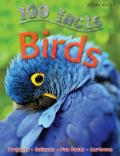 100 Facts Birds: Projects, Quizzes, Fun Facts, Cartoons