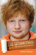 Ed Sheeran A+: The Unauthorised Biography