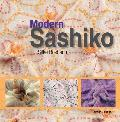 Modern Sashiko Beautiful Embroidery Combing the Modern with the Traditional