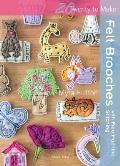 Felt Brooches with Free-Machine Stitching