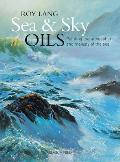 Sea & Sky in Oils: Painting the Atmosphere and Majesty of the Sea