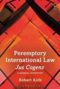 Peremptory International Law - Jus Cogens - A General Inventory
