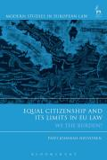 Equal Citizenship and Its Limits in EU Law - We The Burden?