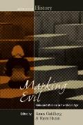 Marking Evil: Holocaust Memory in the Global Age