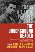 The Underground Reader: Sources in the Transatlantic Counterculture