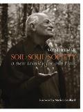 Soil - Soul - Society: A New Trinity for Our Time