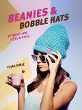 Beanies & Bobble Hats 36 Quick & Stylish Knits