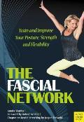 Fascial Network Train & Improve Your Posture & Flexibility