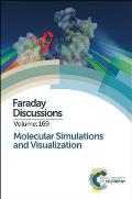 Molecular Simulations and Visualization; proceedings