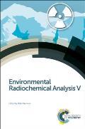 Environmental Radiochemical Analysis V