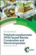 Polyhydroxyalkanoates (Phas) Based Blends