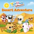 Yoohoo & Friends - Desert Adventure: A Picture Story Book